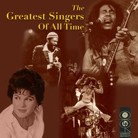 The Greatest Singers Of All Time — сборник