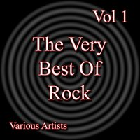 The Very Best Of Rock Vol 1 — сборник