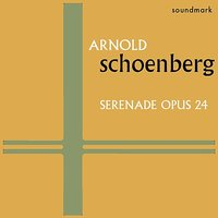 Arnold Schoenberg Original 1949 Esoteric Recordings: Serenade for Septet and Baritone Voice, Op. 24 — Dimitri Mitropoulos, John Smith, Warren Galjour, Seymour Barab, Louis Krasner, Eric Simon, Арнольд Шёнберг
