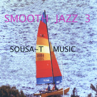 Sousa - T Music: Smooth Jazz 3 — сборник