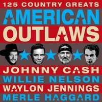 American Outlaws - 125 Country Greats — сборник