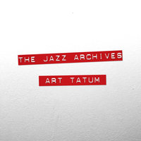 The Jazz Archives - Art Tatum — Art Tatum