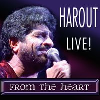 Harout Live! From the Heart — Harout Pamboukjian