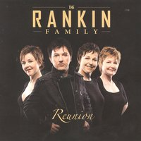 Reunion — The Rankins
