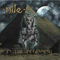 In the Beginning — Nile
