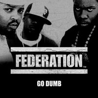 Go Dumb — Federation