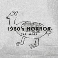 1960's Horror — The Shoes, Dominic Lord