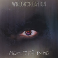 Monster In Me — Wreckcreation