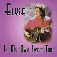 In My Own Sweet Time — Elyse Weinberg