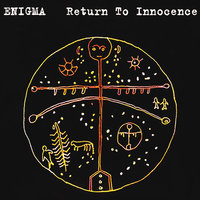 Return To Innocence — Enigma