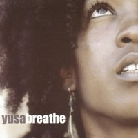 Breathe — Yusa