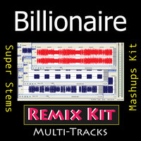 Billionaire (Multi Tracks Tribute to Travie McCoy feat Bruno Mars) — REMIX Kit