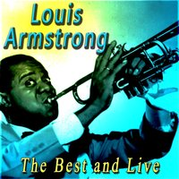 The Best and Live — Louis Armstrong