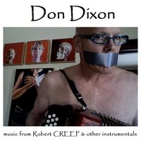 Music from Robert Creep & Other Instrumentals — Don Dixon