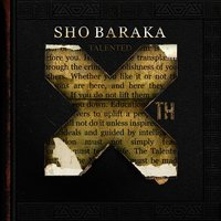 Talented 10th — Sho Baraka