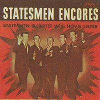 Encores — Hovie Lister & The Statesmen, Hovie Lister, The Statesmen