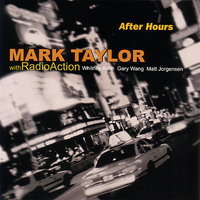 After Hours — Mark Taylor & Radioaction