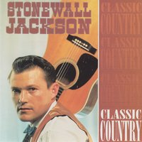 Classic Country — Stonewall Jackson