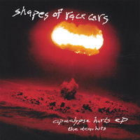 Apocalypse Hurts Ep — Shapes of Race Cars