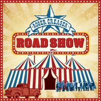 Road Show — Roger Creager