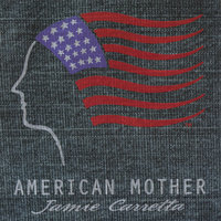 American Mother — Jamie Carretta