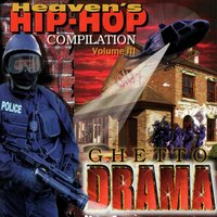 HHH Vol. 3 - Ghetto Drama — Various Artists - Grapetree Records