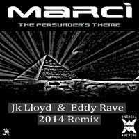 The Persuader's Theme 2014 — Marci