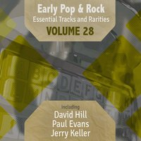 Early Pop & Rock Hits, Essential Tracks and Rarities, Vol. 28 — сборник