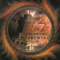 Highland Farewell — Steve McDonald