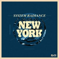 New York — System Radiance