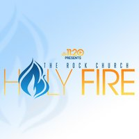 Holy Fire - EP — The Rock Church