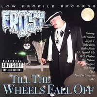 Till The Wheels Fall Off — Frost