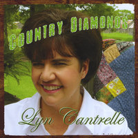 Country Diamonds — Lyn Cantrelle