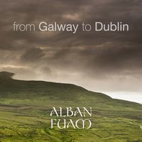 From Galway to Dublin — Alban Fuam