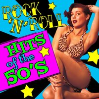 Rock 'N' Roll Hits of the 50's — сборник