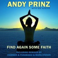 Find Again Some Faith — Sir Adrian, Andy Prinz