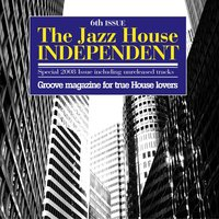The Jazz House Independent, Vol. 6 — сборник
