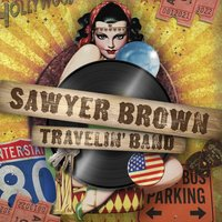 Travelin' band — Sawyer Brown