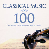Classical Music: Your 100 Favourite Pieces — сборник