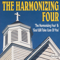 The Harmonizing Four & God Will Take Care Of You — The Harmonizing Four