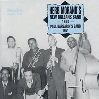 Herb Morand's New Orleans Band 1950, Paul Barbarin's Band 1951 — Herb Morand and Paul Barbarin