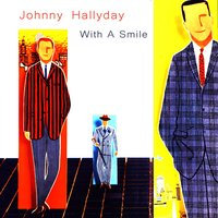 With a Smile — Johnny Hallyday