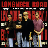 Texas Rock — Longneck Road