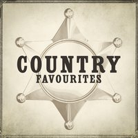 Country Favourites (Iconic Country Music) — The American Country Hits Wranglers