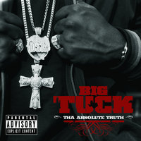 Tha Absolute Truth — Big Tuck