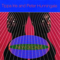 A New Decade — Tippa Irie, Peter Hunnigale