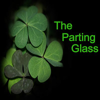 The Parting Glass — The Clancy Brothers