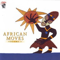 African Moves Vol. 3 — сборник