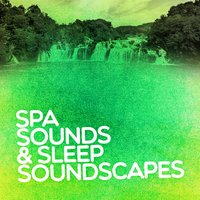 Spa Sounds & Sleep Soundscapes — сборник