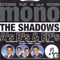 A's B's & EP's — The Shadows